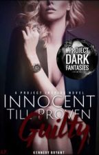 Innocent Till Proven Guilty by kendeldon