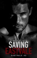 Saving EastVale by xinkedHeartx