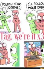 Tag..we're all it X3 by CL0CKWORK01