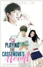 Playing The Casanova's Heart by SuperG_19