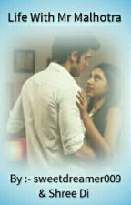 Manan ff :- Life with Mr.Malhotra (ON HOLD) by sweetdreamer009