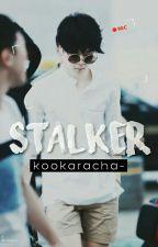Stalker ; JiKook || #MABC by kookaracha-