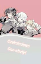 Czekoladowe One-shoty!  by Chizuru--san