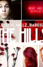 The Hills by Justins_Hillz_babe02