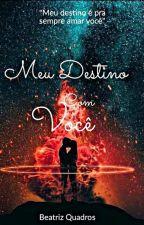 Meu Destino Com Você - Luan Santana by BeatrizQuadrosLS13
