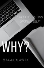 Why? by mxlak_