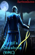 Vergil's OneShots (DMC Fanfiction) by ZerlinaQuinn