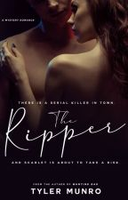 The Ripper (18+)  [EDITING] by MrKinkyWriter
