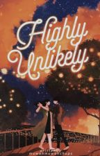 Highly Unlikely | #Wattys2016 by MuwahMuwahChups