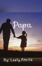 Papa by laely_fitri14