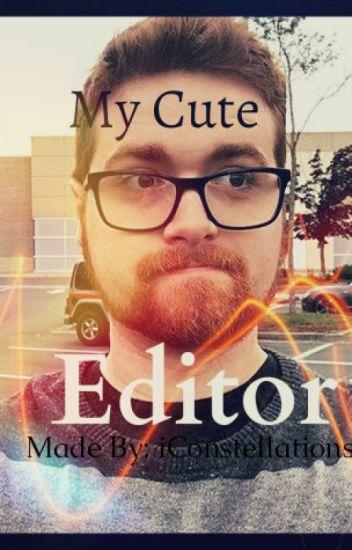 》 My Cute Editor 《  A Mithzan x Reader