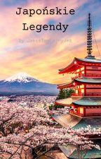 Japońskie Legendy by JakisTamFajnyJez