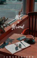 BTS x GFRIEND ONESHOTS by jungesriver