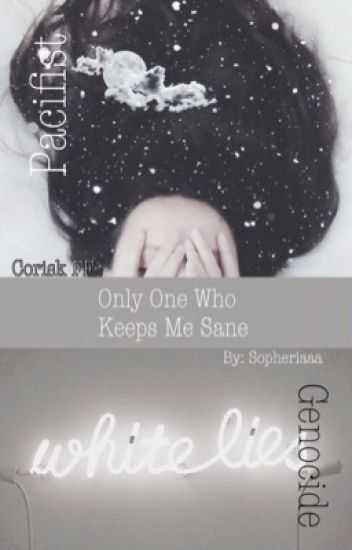Only One Who Keeps Me Sane (Corisk Fanfic) SLOW RE-EDITING