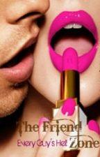 The Friend Zone - Every Guy's Hell by XxImStalkingYouxX