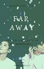 Far Away by hongjoshua_