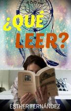 Qué Leer?!! by emafero