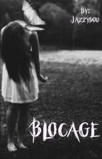 Blocage by Jazzydou
