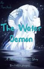 The Water Demon (MCD) by galaxyjelly