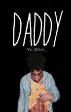 Daddy by Yo_Bittch_