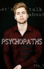 Let's talk about Psychopaths || L.H. by Mie_1D