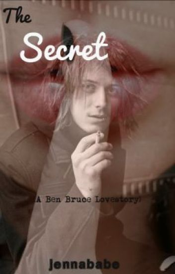 The secret (Ben Bruce love story)