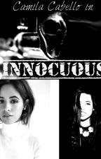 Innocuous (Camila/You) by MahoganyAlexis