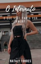 O Internato by Nataly-Torres