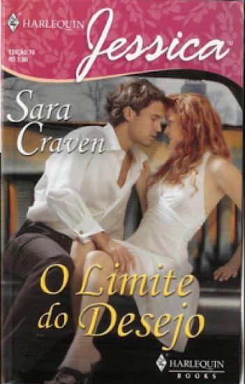 O Limite Do Desejo - Sara Craven