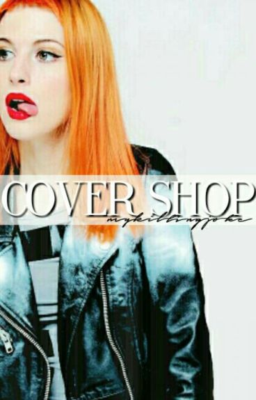 Cover Shop ○ Closed