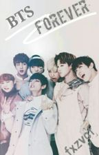 Forever [ Fanfiction Bts ]  by fxzvcf