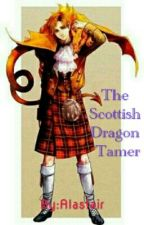 The Scottish Dragon Tamer  by AIastair