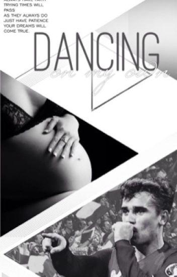 Dancing On My Own || Antoine Griezmann