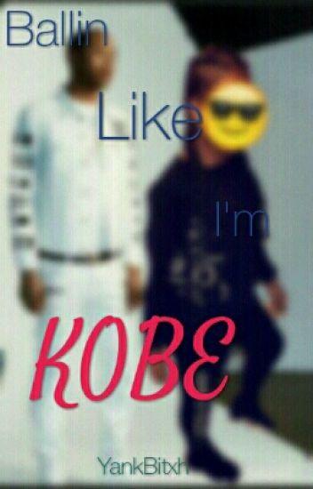 Ballin Like I'm Kobe