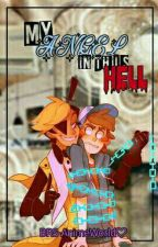 """[BillDip] - """"My Angel In This Hell"""" by BRS-AnimeWorld"""