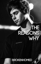THE REASONS WHY • 5sos by brokenhomed
