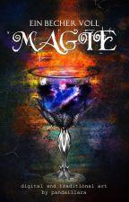 Ein Becher voll Magie by PandaIllara
