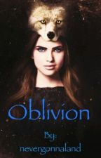 Oblivion ~The Originals  by nevergonnaland