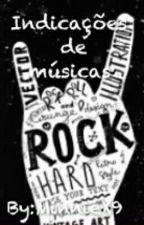 Indicações de músicas - Rock by MinnieX9
