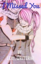 I missed you (Natsu's sister) by lexi_writer101