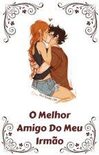 O Melhor Amigo Do Meu Irmão by small_writerRico