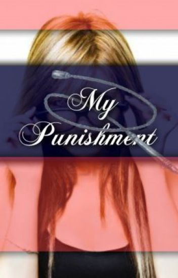 My Punishment