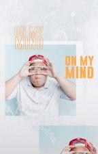 on my mind ▷ rants by lupinnova