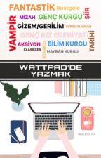 Wattpad'de Yazmak by MrsAuthor_99