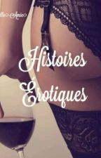 Histoires Érotiques by Lyannagasm