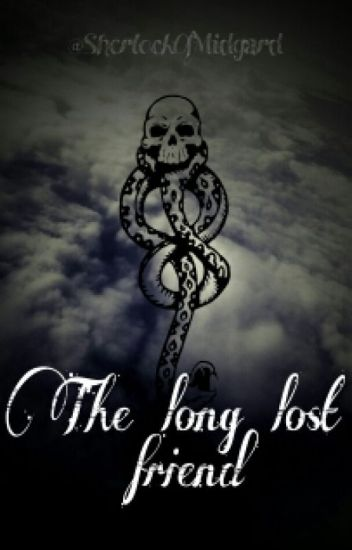 The Long Lost Friend [Draco x Reader] Prequel to The Long Lost Heir