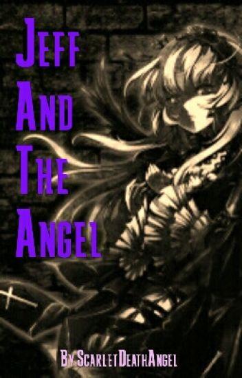 Death Angel (Jeff the killer) ABGESCHLOSSEN