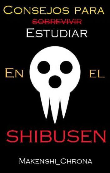 Consejos para estudiar en el Shibusen.