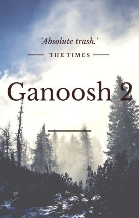 GANOOSH 2 by _unicornslayer