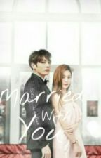 Married With You ~ Jungri by Jungriship_